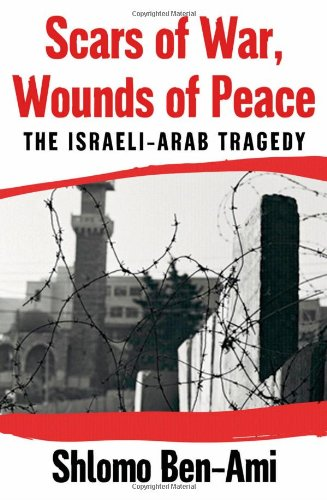 9780195181586: Scars of War, Wounds of Peace: The Israeli-Arab Tragedy
