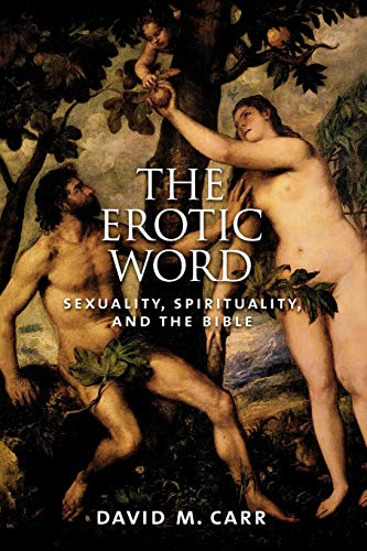 9780195181623: The Erotic Word: Sexuality, Spirituality, and the Bible