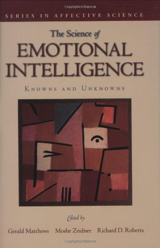 Science of Emotional Intelligence: Knowns and Unknowns: Editor-Gerald Matthews; Editor-Moshe