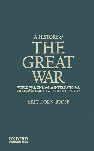 9780195181937: A History of the Great War: World War One and the International Crisis of the Early Twentieth Century