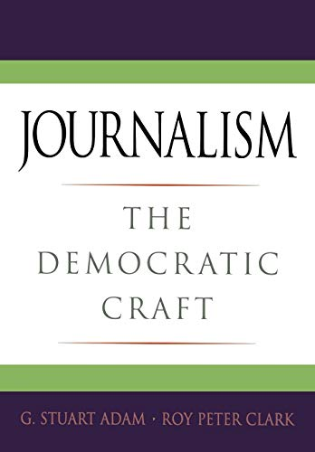 9780195182071: Journalism: The Democratic Craft