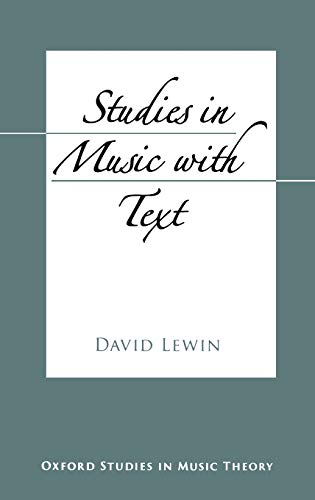 9780195182088: Studies in Music with Text (Oxford Studies in Music Theory)