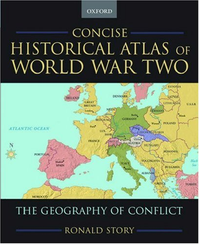 9780195182200: Concise Historical Atlas of World War Two: The Geography of Conflict