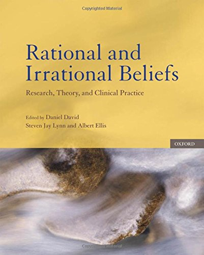9780195182231: Rational and Irrational Beliefs: Research, Theory, and Clinical Practice