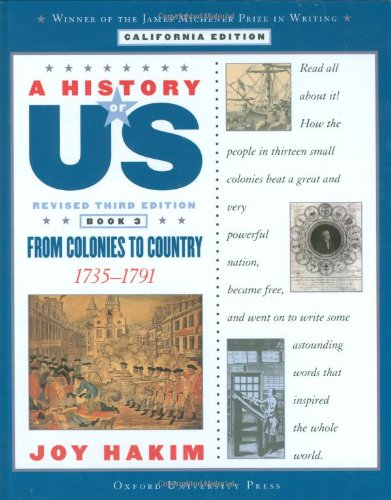 9780195182323: A History of US: Book 3: From Colonies to Country (1735-1791)