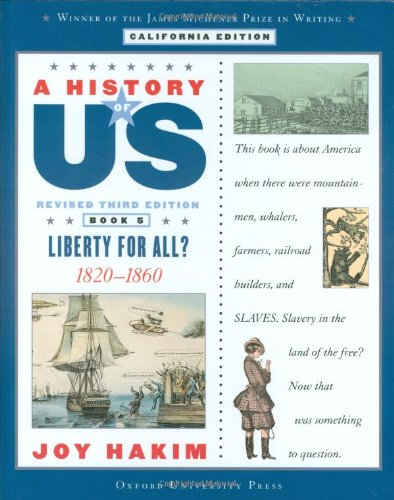 9780195182347: A History of US: Book Five: Liberty for All