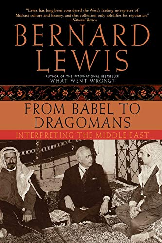9780195182538: From Babel to Dragomans: Interpreting the Middle East