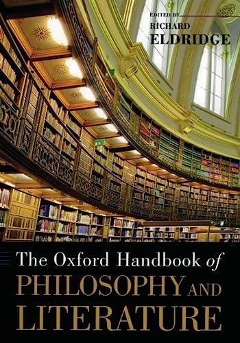 9780195182637: The Oxford Handbook of Philosophy and Literature (Oxford Handbooks)