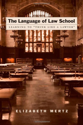 """9780195182866: The Language of Law School: Learning to """"Think Like a Lawyer"""""""