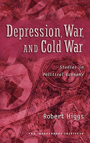 9780195182927: Depression, War, and Cold War: Studies in Political Economy