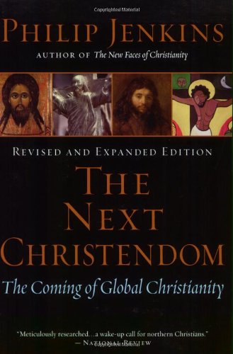 9780195183078: The Next Christendom: The Coming of Global Christianity