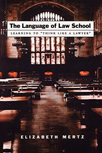 "9780195183108: The Language of Law School: Learning to ""Think Like a Lawyer"""