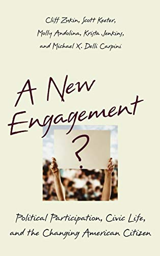 9780195183160: A New Engagement?: Political Participation, Civic Life, and the Changing American Citizen
