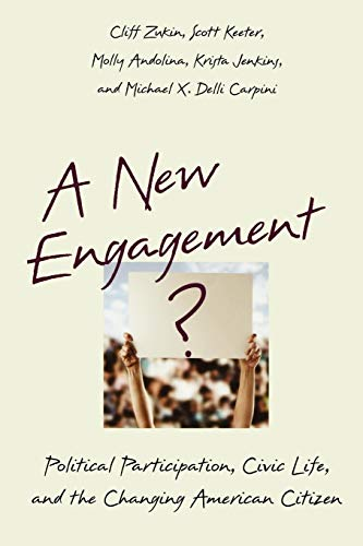 9780195183177: A New Engagement?: Political Participation, Civic Life, and the Changing American Citizen