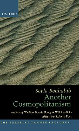 9780195183221: Another Cosmopolitanism: Hospitality, Sovereignty, and Democratic Iterations (The Berkeley Tanner Lectures)