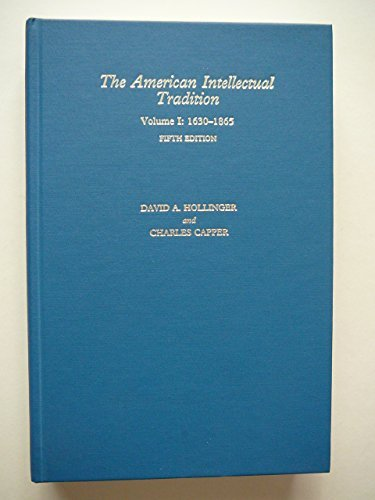 9780195183375: The American Intellectual Tradition: Volume I: 1630-1865