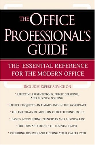 9780195183580: The Office Professional's Guide: The Essential Reference for the Modern Office
