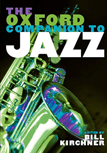 9780195183597: The Oxford Companion to Jazz (Oxford Companions)