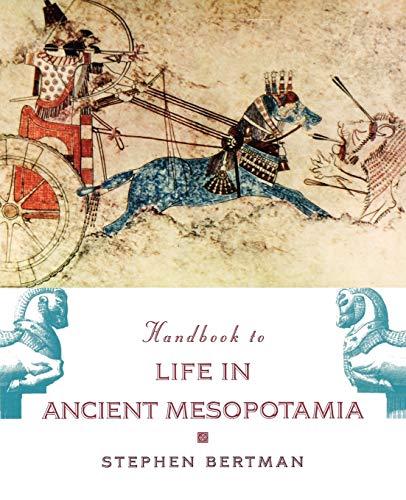 9780195183641: Handbook to Life in Ancient Mesopotamia