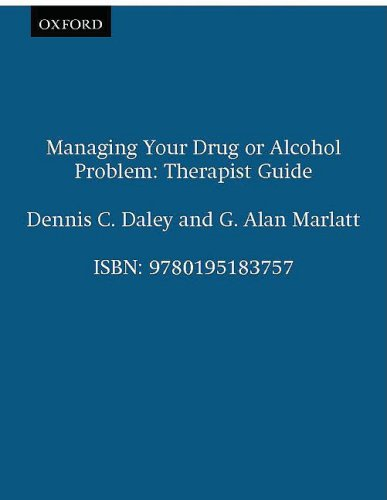 9780195183757: Managing Your Drug or Alcohol Problem: Therapist Guide (Treatments That Work)