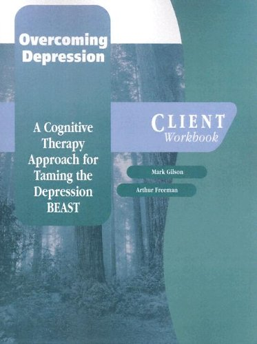 9780195183818: Overcoming Depression: A Cognitive Therapy Approach for Taming the Depression BEAST Client Workbook (Graywind Publications)