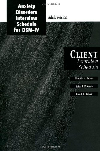 9780195186697: Anxiety Disorders Interview Schedule Adult Version (ADIS-IV): Client Interview Schedule (Graywind Publications)