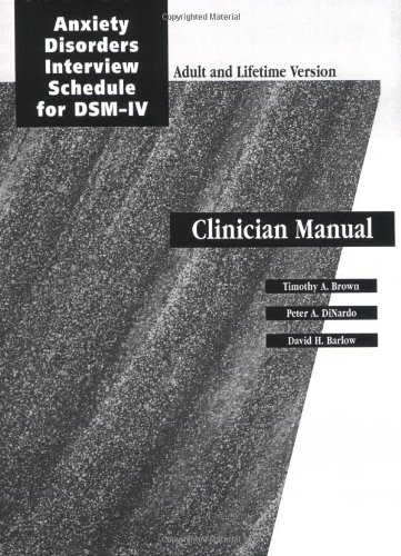 9780195186734: Anxiety Disorders Interview Schedule Lifetime Version (ADIS-IV-L): Specimen Set (Includes Clinician Manual and 1 ADIS-IV-L Client Interview Schedule) (Treatments That Work)