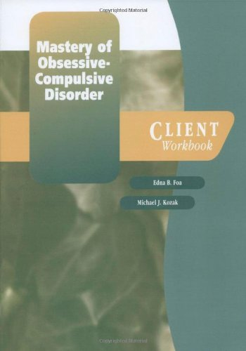 9780195186833: Mastery of Obsessive-Compulsive Disorder: Client Workbook: A cognitive-behavioral approach