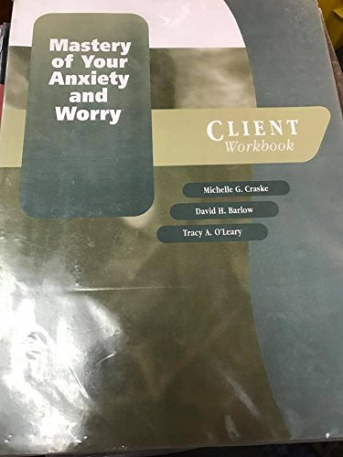 9780195186925: Mastery of Your Anxiety and Worry (MAW): Client Workbook (Treatments That Work)