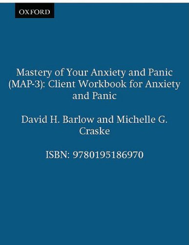 9780195186970: Mastery of Your Anxiety and Panic (MAP-3): Client Workbook for Anxiety and Panic (Treatments That Work)