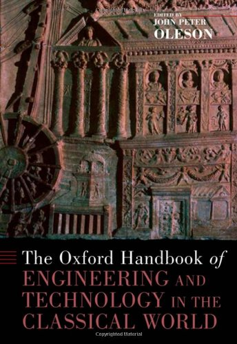 9780195187311: The Oxford Handbook of Engineering and Technology in the Classical World