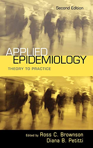 9780195187410: Applied Epidemiology: Theory to practice