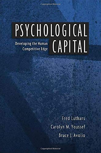 9780195187526: Psychological Capital: Developing the Human Competitive Edge