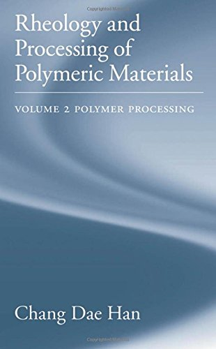 9780195187830: Rheology and Processing of Polymeric Materials: Volume 2: Polymer Processing