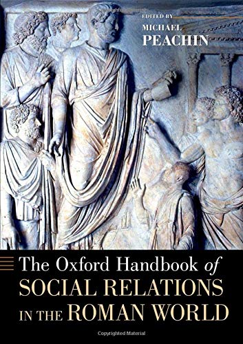 9780195188004: The Oxford Handbook of Social Relations in the Roman World (Oxford Handbooks)