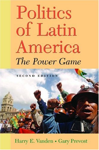 9780195188080: Politics of Latin America: The Power Game