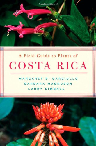 9780195188240: A Field Guide to Plants of Costa Rica