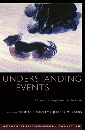9780195188370: Understanding Events: From Perception to Action (Advances in Visual Cognition)