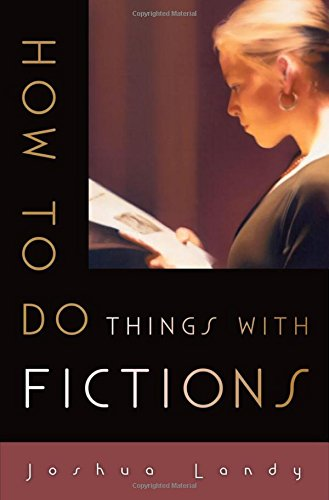 9780195188561: How to Do Things with Fictions