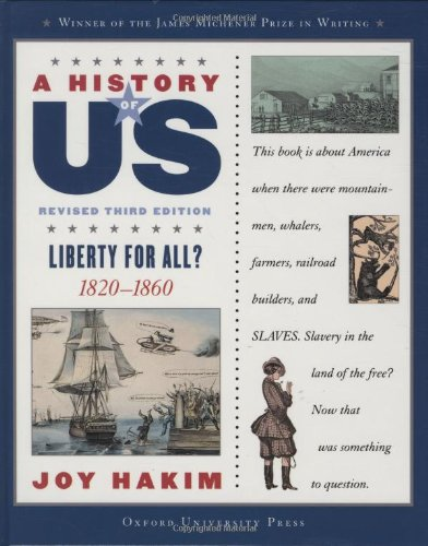 9780195188981: A History of US: Liberty for All?: 1820-1860 A History of US Book Five (A History of US (5))