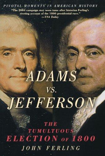 9780195189063: Adams vs. Jefferson: The Tumultuous Election of 1800