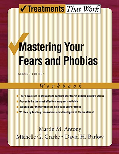 9780195189186: Mastering Your Fears and Phobias: Workbook, 2nd Edition (Treatments That Work)