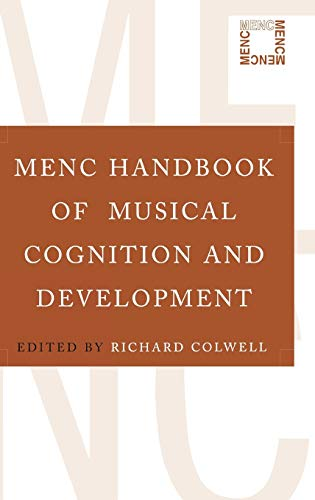 9780195189230: MENC Handbook of Musical Cognition and Development