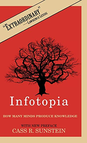 9780195189285: Infotopia: How Many Minds Produce Knowledge