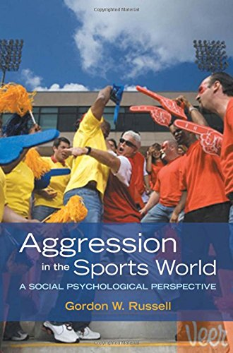 9780195189599: Aggression in the Sports World: A Social Psychological Perspective