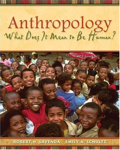 9780195189766: Anthropology: What Does It Mean to Be Human?