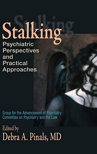 9780195189841: Stalking: Psychiatric Perspectives and Practical Approaches