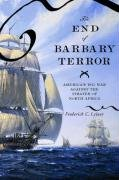 9780195189940: The End of Barbary Terror: America's 1815 War against the Pirates of North Africa