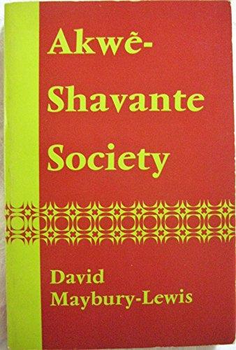 9780195197297: Akwe-Shavante Society: Social Organization of a Brazilian Tribe