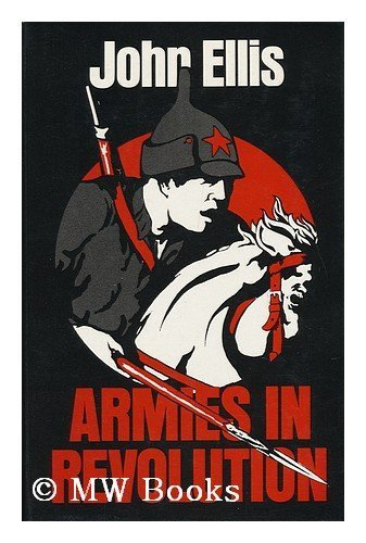 9780195197518: Armies in revolution